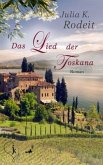 Das Lied der Toskana