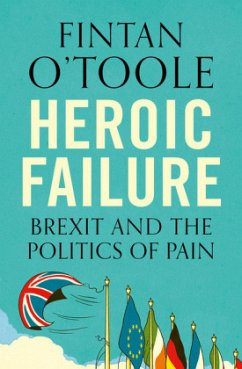 Heroic Failure - O'Toole, Fintan