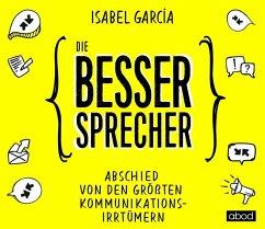 Die Bessersprecher, 1 Audio-CD - Garcia, Isabel