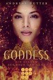 Ein Diadem aus Reue und Glut / Goddess Bd.1
