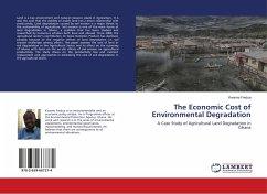 The Economic Cost of Environmental Degradation