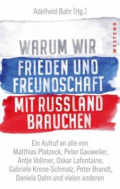 Warum wir Frieden und Freundschaft mit Russland brauchen (eBook, ePUB)