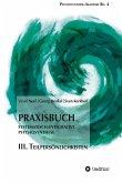 Praxisbuch Systematisch-Integrative Psychosynthese: III. Teilpersönlichkeiten (eBook, ePUB)