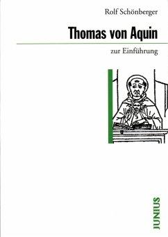 Thomas von Aquin zur Einführung (eBook, ePUB) - Schönberger, Rolf