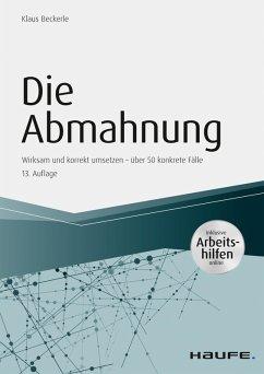 Die Abmahnung - inkl. Arbeitshilfen online (eBook, ePUB) - Beckerle, Klaus