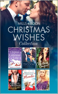 The Mills & Boon Christmas Wishes Collection (Mills & Boon e-Book Collections) (eBook, ePUB)