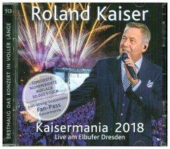 Kaisermania 2018 (Live am Elbufer Dresden) - Kaiser,Roland