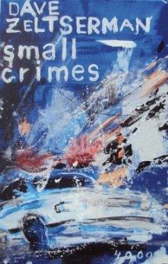 Small Crimes / Pulp Master Bd.43 (Mängelexemplar) - Zeltserman, Dave