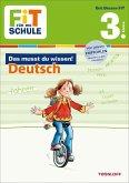 Fit für die Schule: Das musst du wissen! Deutsch 3. Klasse (Mängelexemplar)