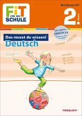 Fit für die Schule: Das musst du wissen! Deutsch 2. Klasse (Mängelexemplar)