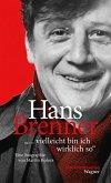 """Hans Brenner. """"vielleicht bin ich wirklich so"""" (eBook, ePUB)"""
