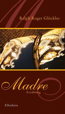 Madre (eBook, ePUB) - Glöckler, Ralph Roger