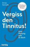 Vergiss den Tinnitus (eBook, ePUB)