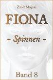 Fiona - Spinnen (Band 8) (eBook, ePUB)