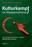 Kulturkampf im Klassenzimmer (eBook, ePUB)