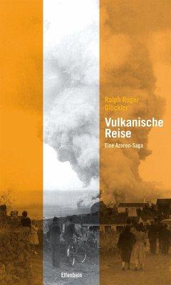 Vulkanische Reise (eBook, ePUB) - Glöckler, Ralph Roger