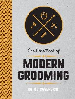 The Little Book of Modern Grooming (eBook, ePUB)