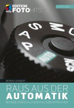 Raus aus der Automatik (eBook, ePUB) - Lehnert, Bernd