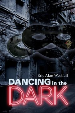 Dancing in the Dark (eBook, ePUB)