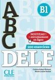 ABC DELF B1. Buch+Audio-CD+Online-Übungen