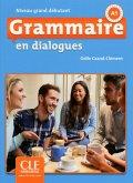 Grammaire en dialogues. Niveau grand débutant. Schülerbuch + mp3-CD + corrigés des exercices