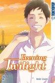 Evening Twilight Bd.2