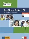 Deutsch intensiv Berufliches Deutsch B1/B2. Buch + online
