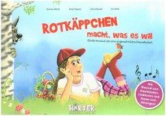 Rotkäppchen macht, was es will, m. Audio-CD
