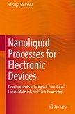 Nanoliquid Processes for Electronic Devices