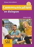 Communication en dialogues. Niveau intermédiaire. Schülerbuch + mp3 CD + Corrigés des exercices