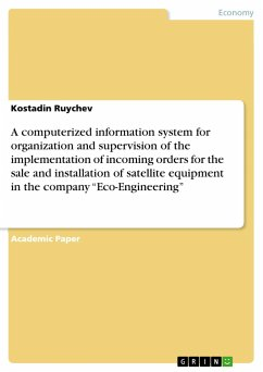 A computerized information system for organization and supervision of the implementation of incoming orders for the sale and installation of satellite equipment in the company