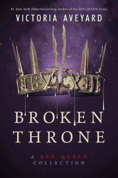 Broken Throne - Aveyard, Victoria