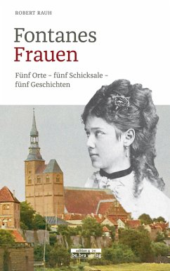 Fontanes Frauen (eBook, ePUB) - Rauh, Robert