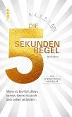 Die 5 Sekunden Regel (eBook, PDF)