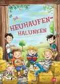 Die Heuhaufen-Halunken Bd.1 (Mängelexemplar)