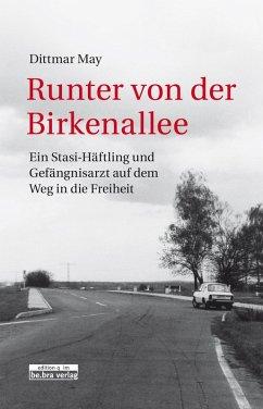 Runter von der Birkenallee (eBook, ePUB) - May, Dittmar
