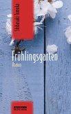Frühlingsgarten (eBook, ePUB)