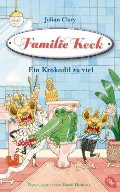 Ein Krokodil zu viel / Familie Keck Bd.2 (Mängelexemplar)