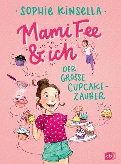 Der große Cupcake-Zauber / Mami Fee & ich Bd.1 (Mängelexemplar) - Kinsella, Sophie