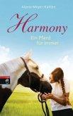 Harmony - Ein Pferd für immer (Mängelexemplar)