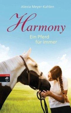 Harmony - Ein Pferd für immer (Mängelexemplar) - Meyer-Kahlen, Alexia
