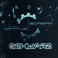 Schwarz - Battle Scream