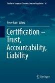Certification - Trust, Accountability, Liability