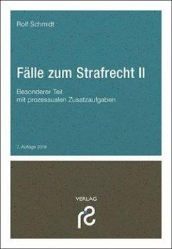 Fälle zum Strafrecht II - Schmidt, Rolf