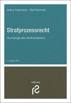 Strafprozessrecht - Hartmann, Arthur; Schmidt, Rolf