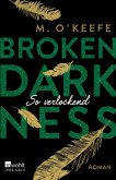 So verlockend / Broken Darkness Bd.4