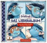 Der Grolltroll - Das Liederalbum, 1 Audio-CD