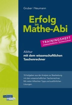 Trainingsheft Analysis mit dem wissenschaftlichen Taschenrechner - Gruber, Helmut; Neumann, Robert