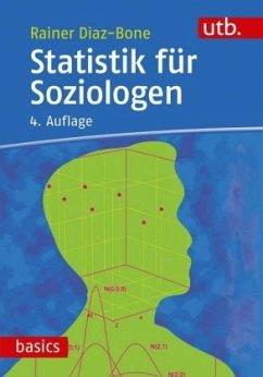 Statistik für Soziologen - Diaz-Bone, Rainer