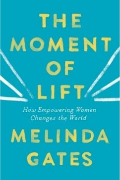 The Moment of Lift - Gates, Melinda